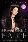 Fractured Fate
