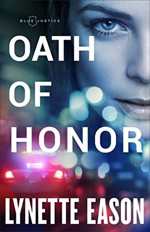 Oath of Honor (Blue Justice #1)