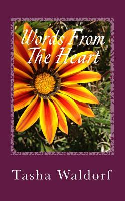 Words from the Heart: A Complete Poetry Collection of Love and Heartbreak