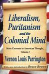 Liberalism, Puritanism and the Colonial Mind