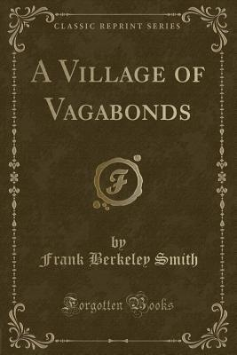 A Village of Vagabonds