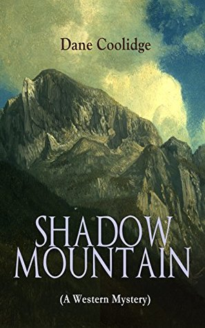 SHADOW MOUNTAIN (A Western Mystery)