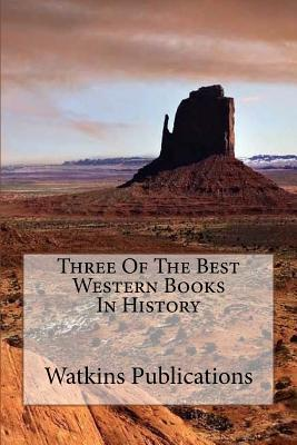 Three of the Best Western Books in History
