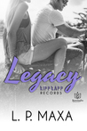 Legacy  (RiffRaff Records, #2)