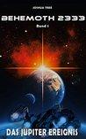 Behemoth 2333 - Band 1 by Joshua Tree