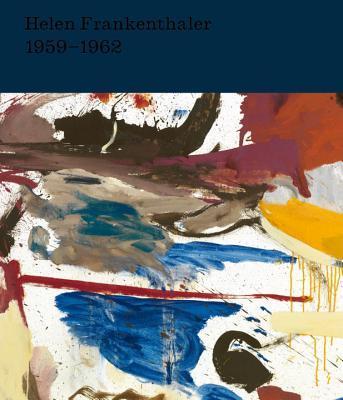 Helen Frankenthaler: After Abstract Expressionism, 1959-1962