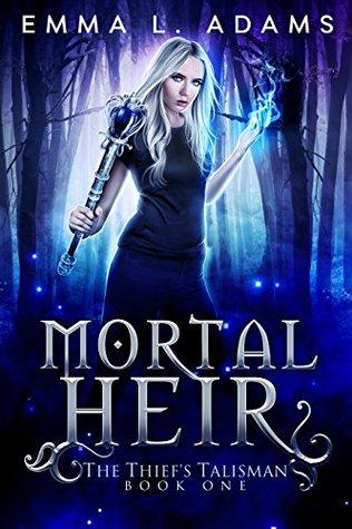 Mortal Heir (The Thief's Talisman, #1)