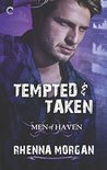 Tempted & Taken (Men of Haven, #4)