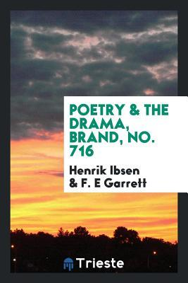 Poetry & the Drama, Brand, No. 716