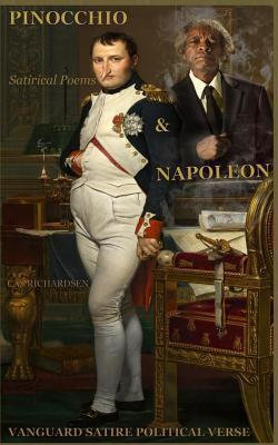 Pinocchio & Napoleon: Satricial Poems