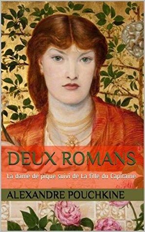 Deux romans: La dame de pique suivi de La fille du Capitaine