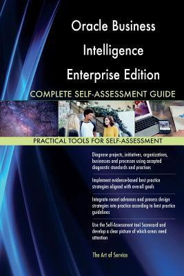 Oracle Business Intelligence Enterprise Edition 12c Complete Self-Assessment GUI