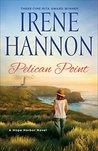 Pelican Point by Irene Hannon