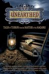 UNEARTHED - Volume I: Tales of Terror from the Masters of the Macabre