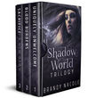 Shadow World Trilogy