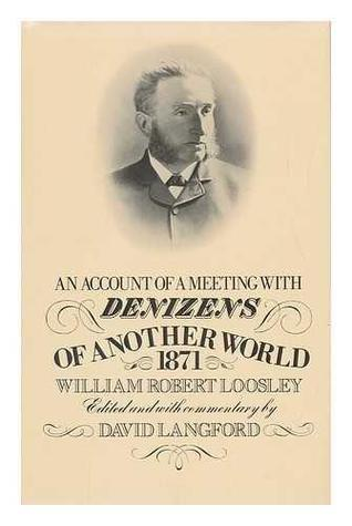 An Account of a Meeting with Denizens of Another World, 1871