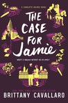 The Case for Jamie by Brittany Cavallaro