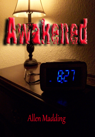 Awakened by Allen Madding