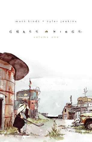Grass Kings, Vol. 1