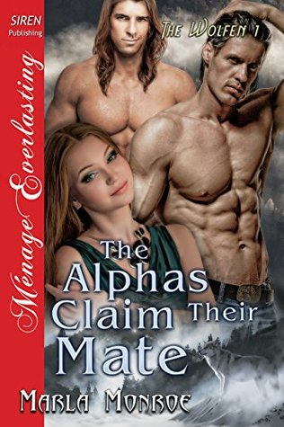 The Alphas Claim Their Mate (The Wolfen, # 1)