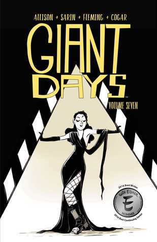 Giant Days, Vol. 7 (Giant Days, #7)