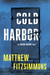 Cold Harbor (Gibson Vaughn #3)