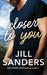 Closer to You (Haven, Montana #1)