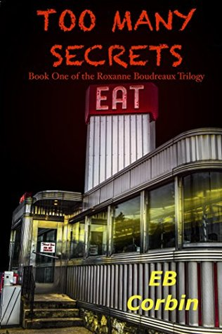 Too Many Secrets (Roxanne Boudreaux Trilogy #1)