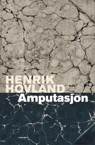 Amputasjon: roman