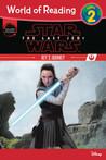 Star Wars: The Last Jedi: Rey's Journey