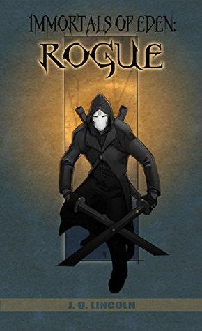 Immortals of Eden: Rogue