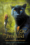Magic Tracked (The Elustria Chronicles #0)