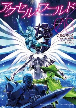 アクセル・ワールド 08 [Akuseru Wārudo 8] (Accel World Manga, #8)