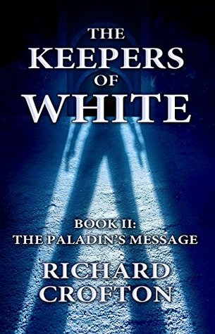 The Paladin's Message (The Keepers of White Book 2)