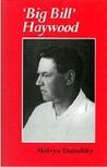 """Big Bill"" Haywood"
