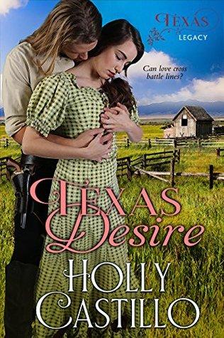 Texas Desire (Texas Legacy, #2)