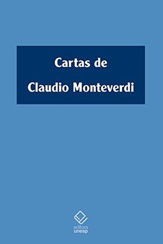 Cartas De Claudio Monteverdi