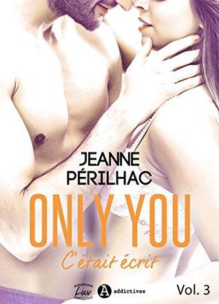Only You : C'était écrit – 3