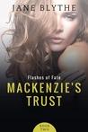 Mackenzie's Trust (Flashes of Fate #2)