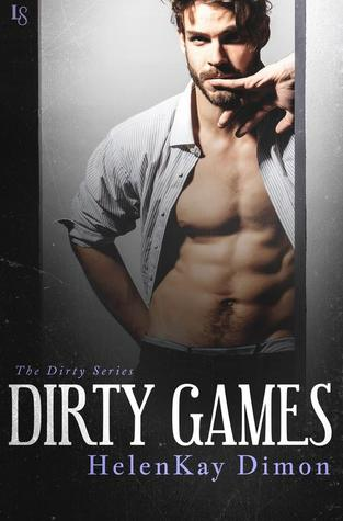 Dirty Games (Dirty, #2)