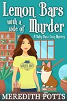 Lemon Bars with a Side of Murder (Daley Buzz Mystery #4)