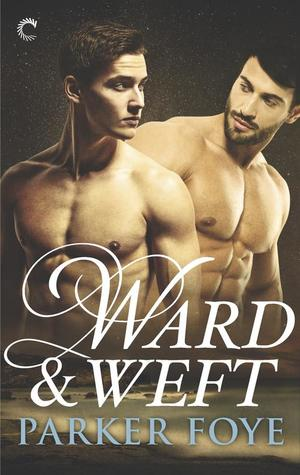 Recent Release Review: Ward & Weft by Parker Foye