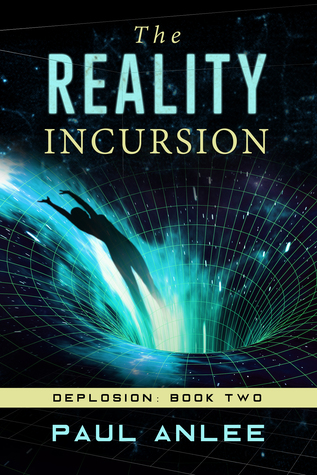 The Reality Incursion (Deplosion, Book Two)