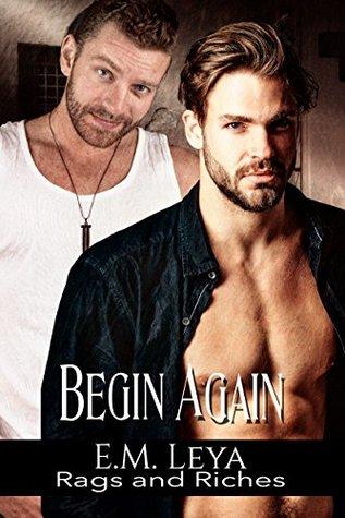 Begin Again (Rags and Riches, #9)