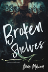 Broken Shelves (Unquiet Mind, #3)