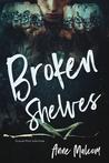 Broken Shelves (Unquiet Mind, #3)