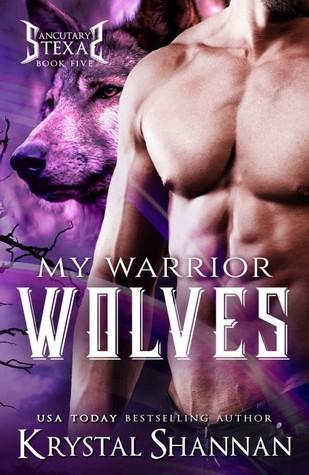 My Warrior Wolves (Sanctuary, Texas, #5)