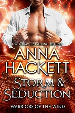 Storm & Seduction (Warriors of the Wind, #2)