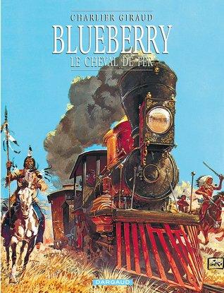 Le Cheval de fer (Blueberry #7)