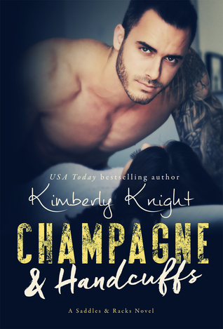 Champagne & Handcuffs (Saddles & Racks, #3)